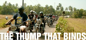 The Royal Enfield Rider Mania 2012 — THE THUMP THAT BINDS